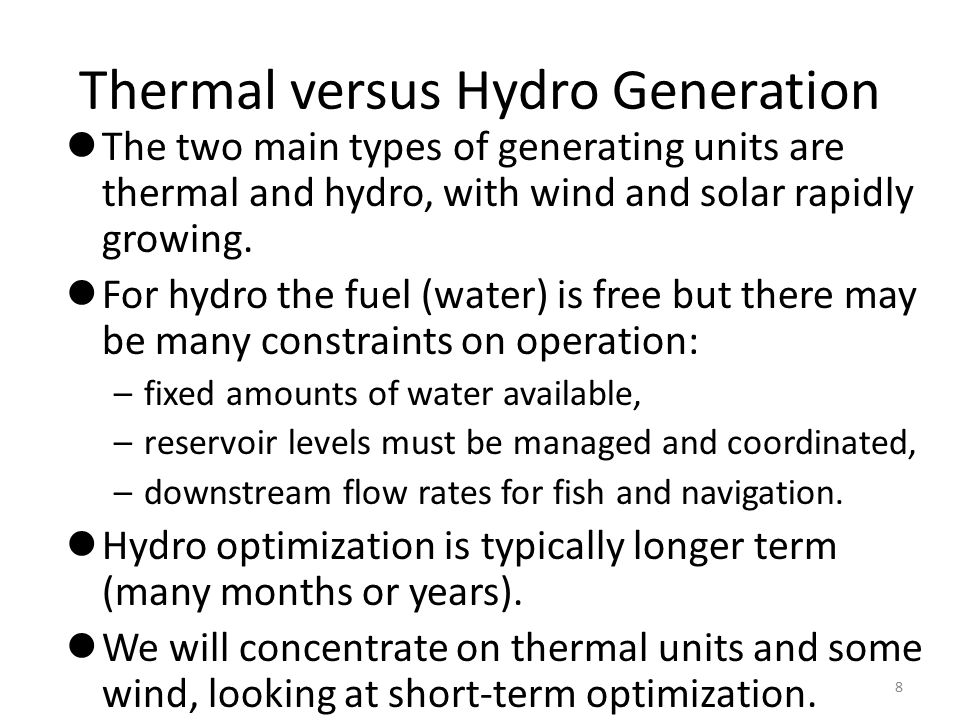 Thermal versus Hydro Generation