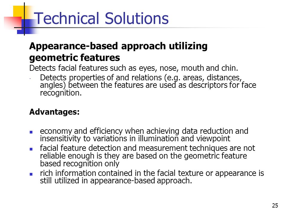 Technical Solutions Appearance-based approach utilizing