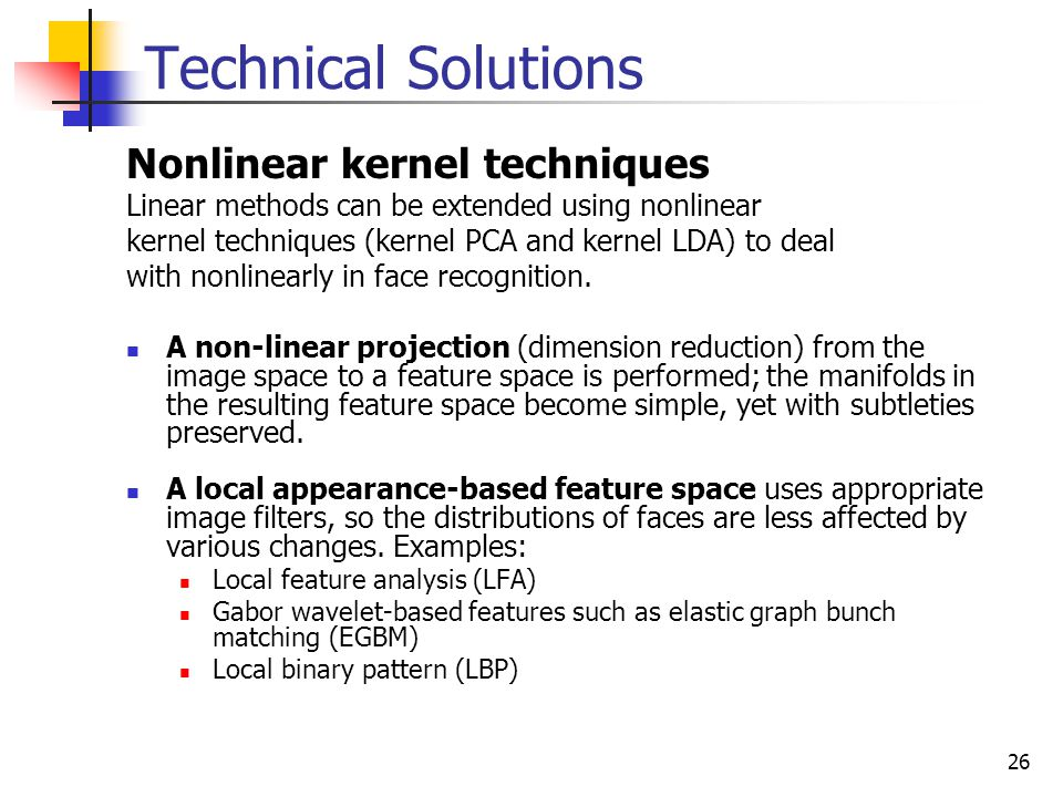 Technical Solutions Nonlinear kernel techniques