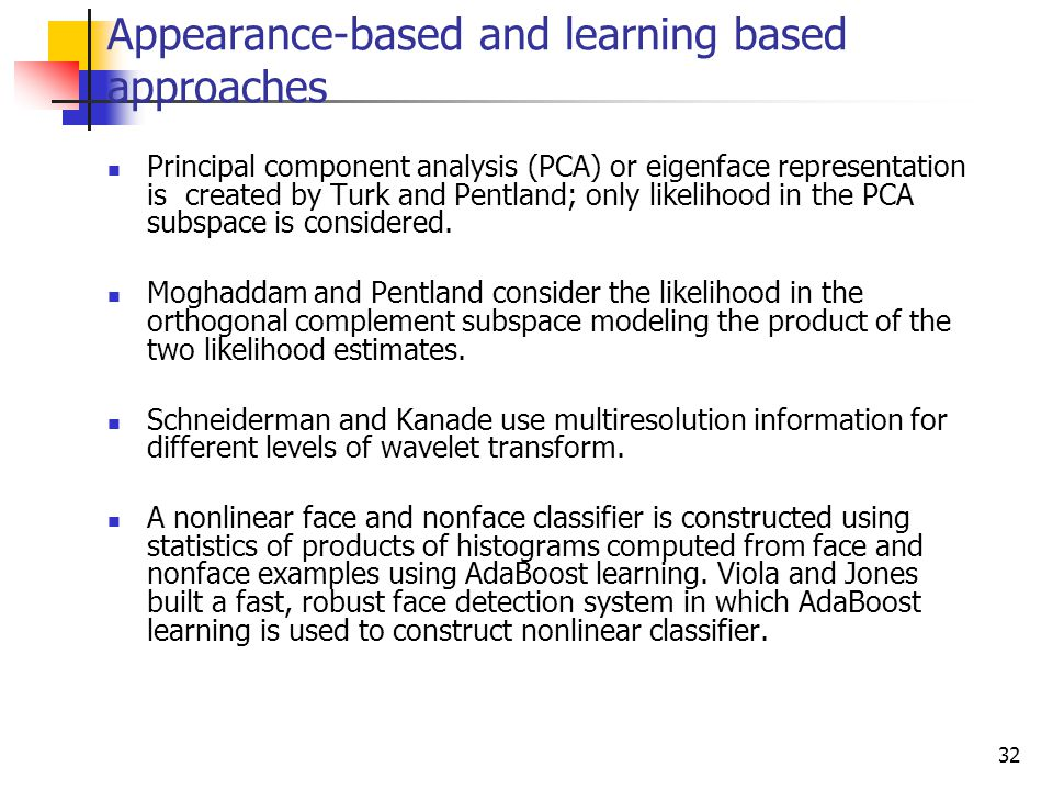 Appearance-based and learning based approaches