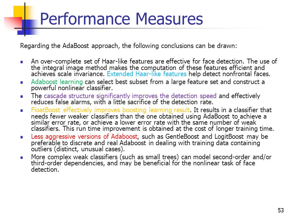 Performance Measures Regarding the AdaBoost approach, the following conclusions can be drawn: