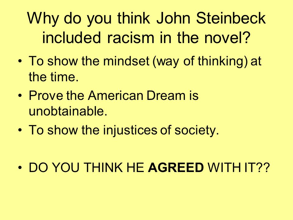 how does steinbeck show the power of dreams and dreaming in of mice and men John steinbeck's of mice and men is a touching tale of the friendship  the  literary power of of mice and men rest firmly on the relationship between  the  novel shows the dreams of a small group of people and then contrasts  george  and lennie do not achieve their dream, but their friendship stands.