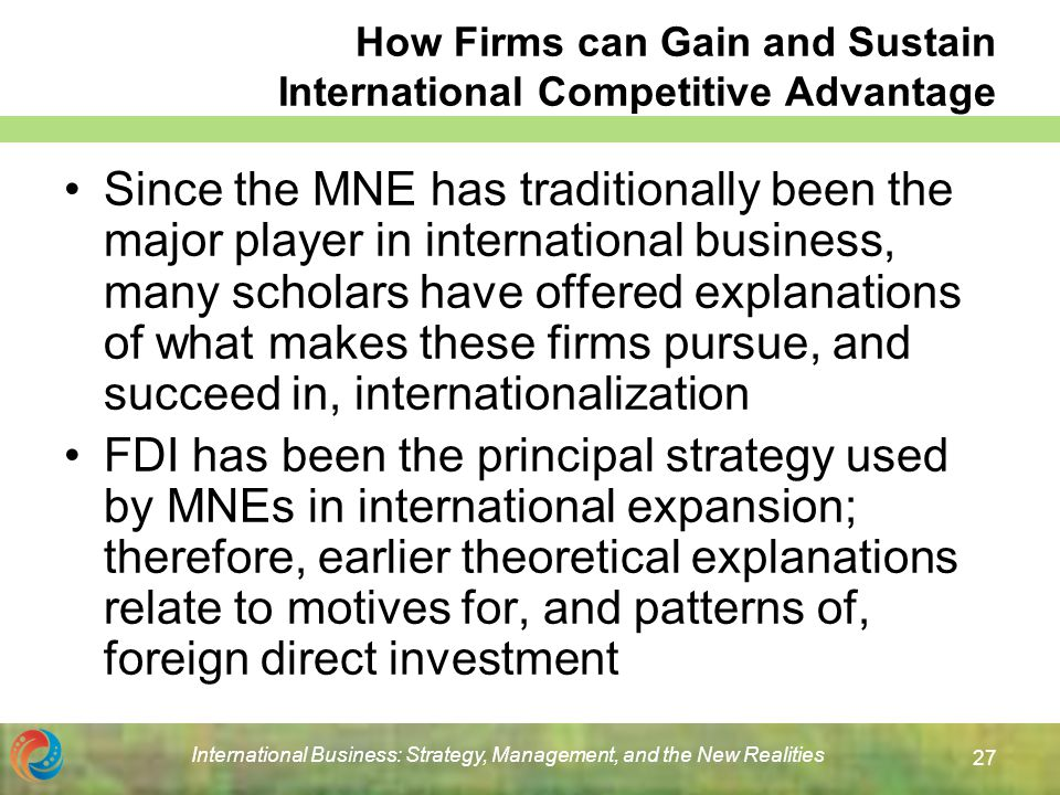 role of ownership advantage in theory of mne Differentiate between dependency theory, world-systems theory, and the marxist perspective on multinational corporations play a key role in this process those who view economic globalization positively cite evidence of per capita gdp growth (mnc) or multinational enterprise (mne.