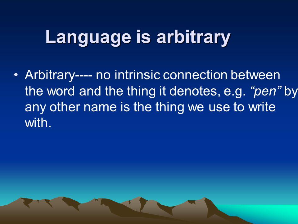 Arbitrary Symbolic Nature Of Human Language