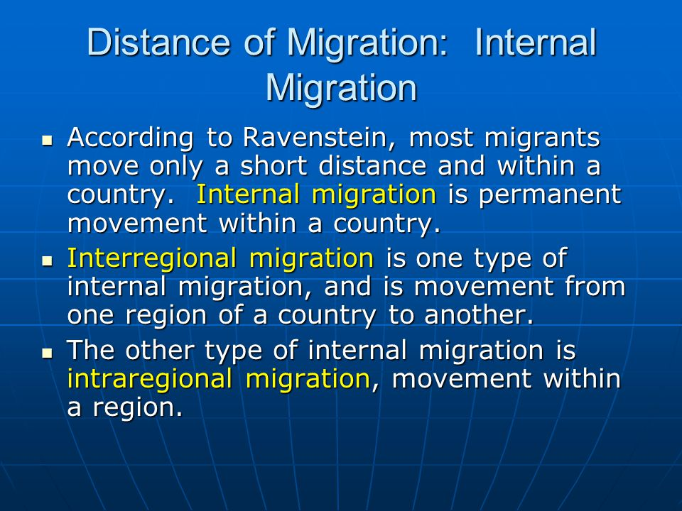 Distance of Migration: Internal Migration