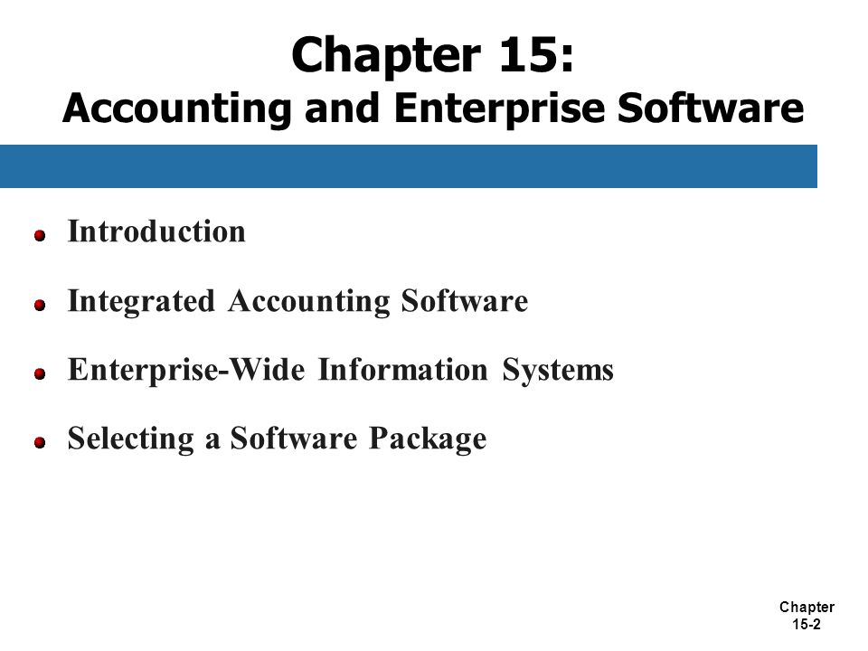 Chapter 15: Accounting and Enterprise Software