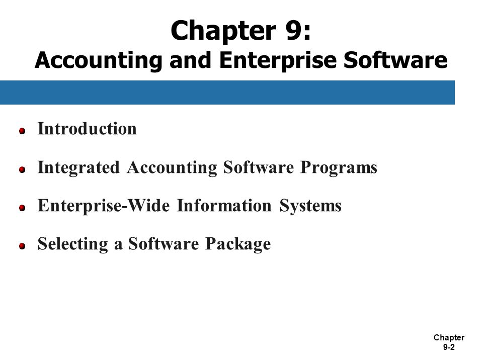 Chapter 9: Accounting and Enterprise Software