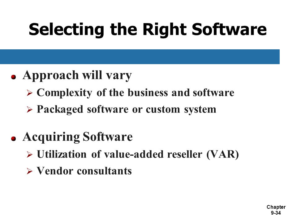 Selecting the Right Software