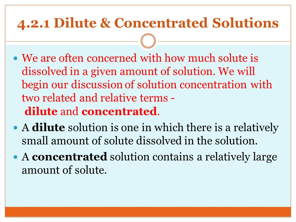 4.2.1 Dilute & Concentrated Solutions