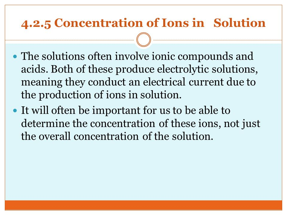 4.2.5 Concentration of Ions in Solution