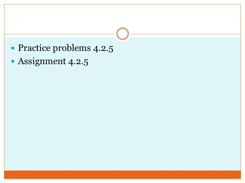 Practice problems Assignment 4.2.5