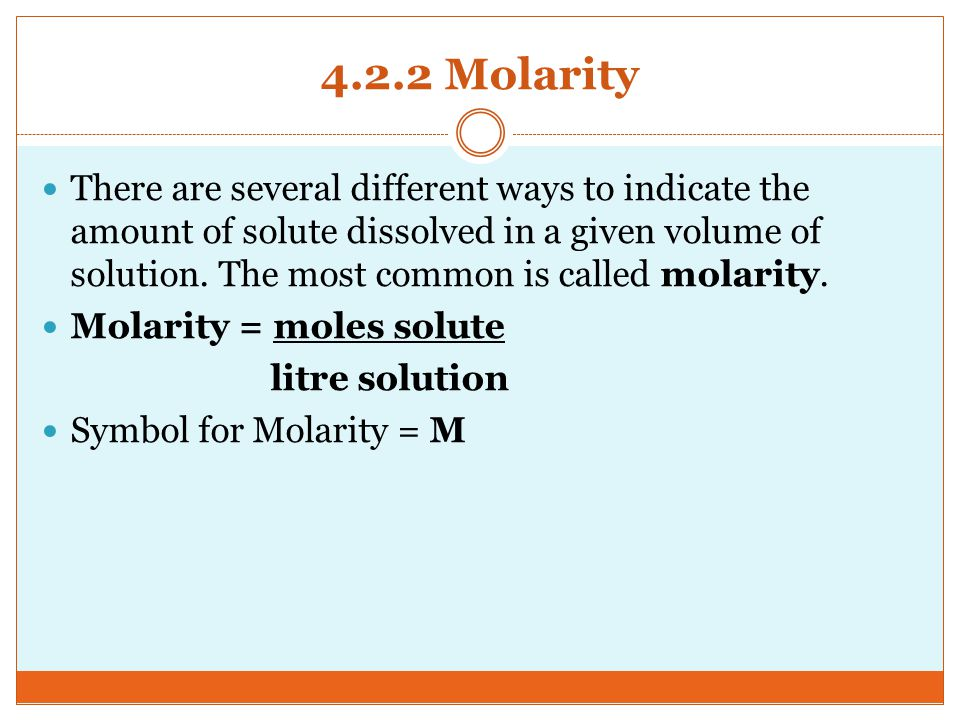 4.2.2 Molarity