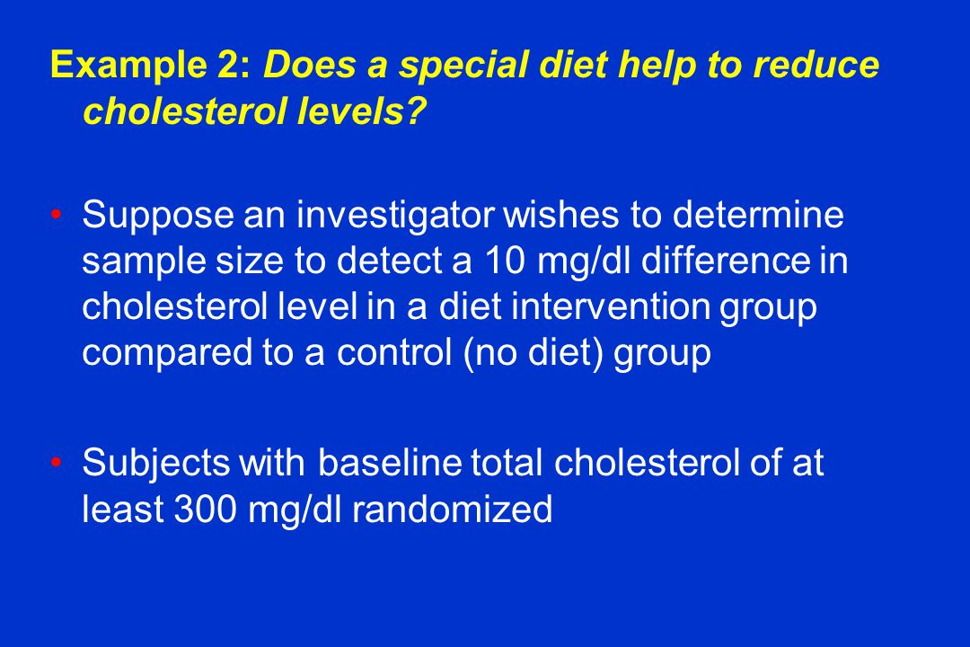Example 2: Does a special diet help to reduce cholesterol levels