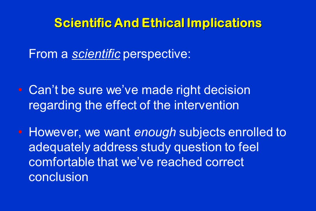 Scientific And Ethical Implications