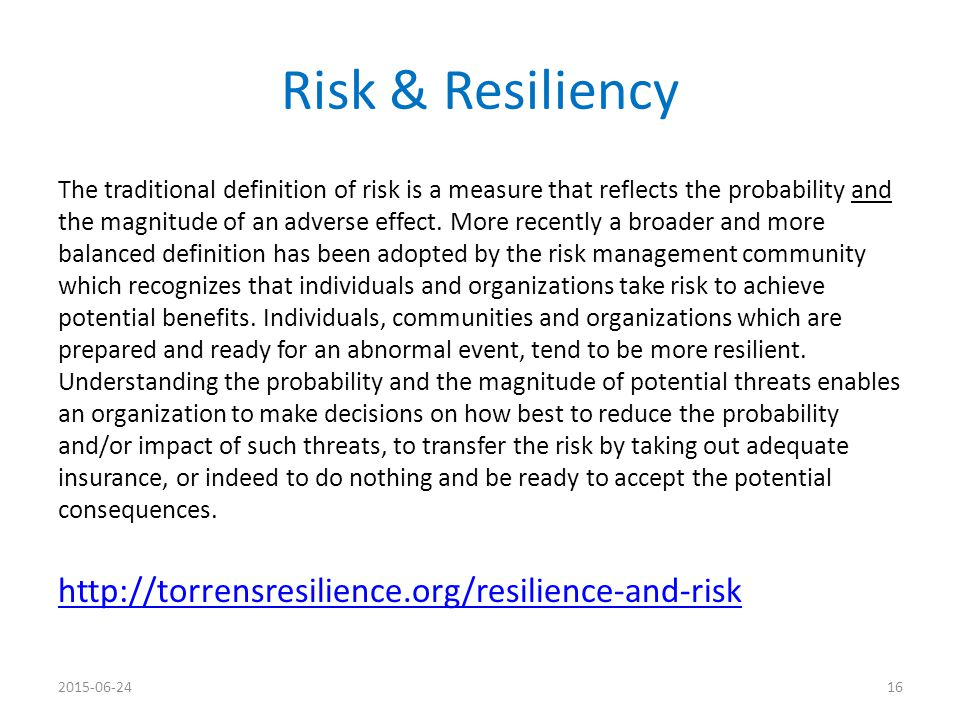 Risk & Resiliency http://torrensresilience.org/resilience-and-risk