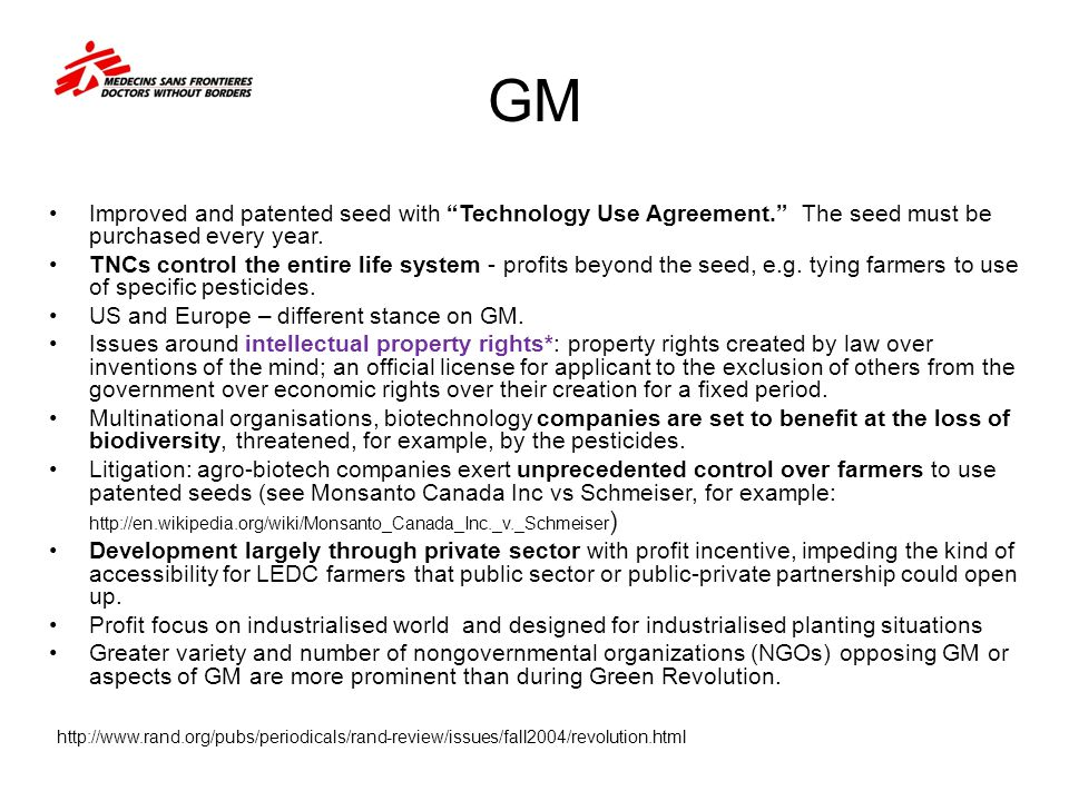 GM Improved and patented seed with Technology Use Agreement. The seed must be purchased every year.