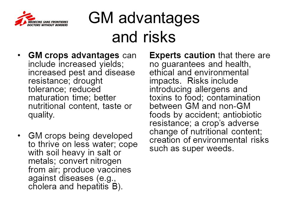 GM advantages and risks