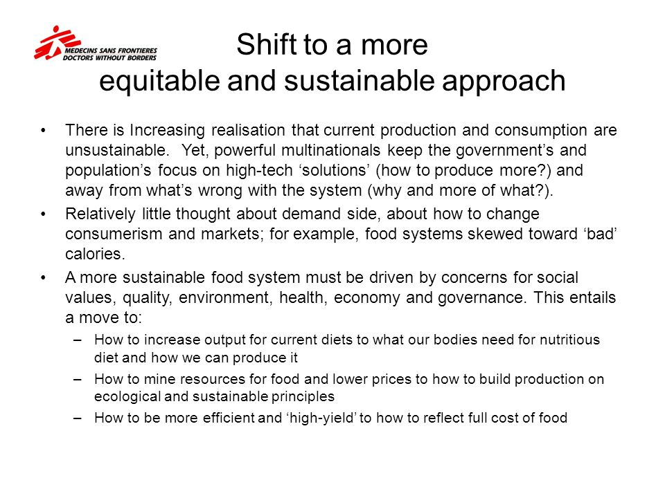Shift to a more equitable and sustainable approach