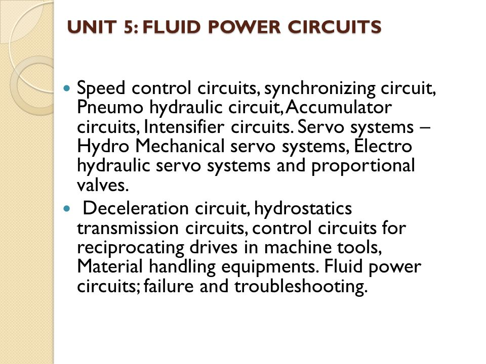 UNIT 5: FLUID POWER Circuits