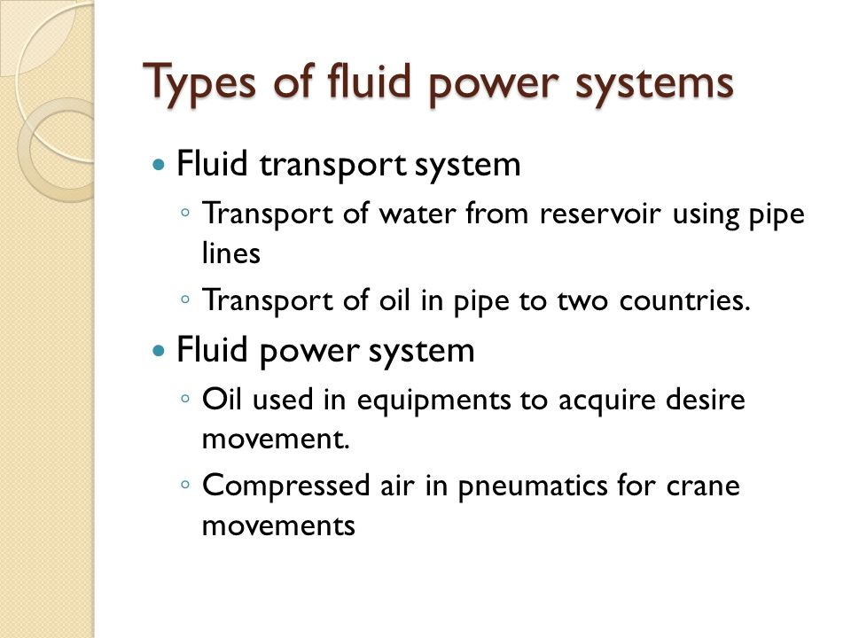 Types of fluid power systems