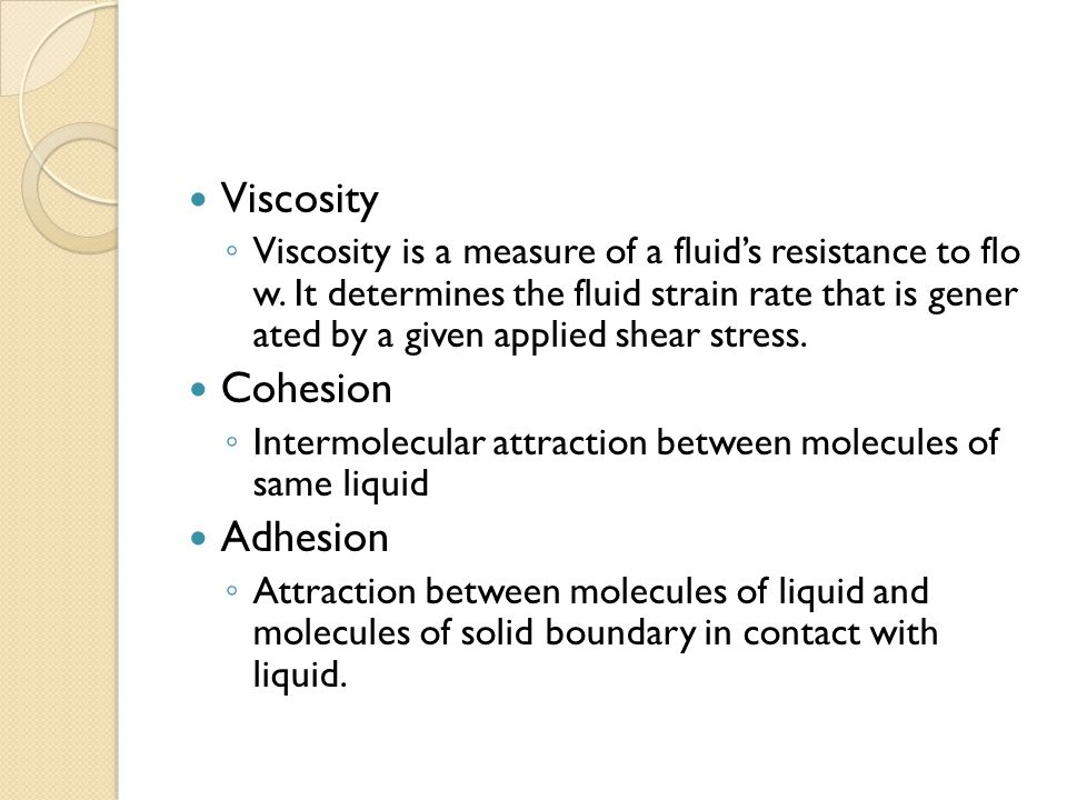Viscosity Cohesion Adhesion
