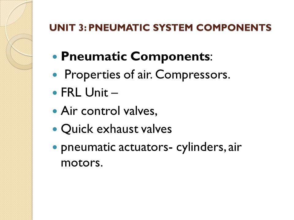 Unit 3: Pneumatic System Components