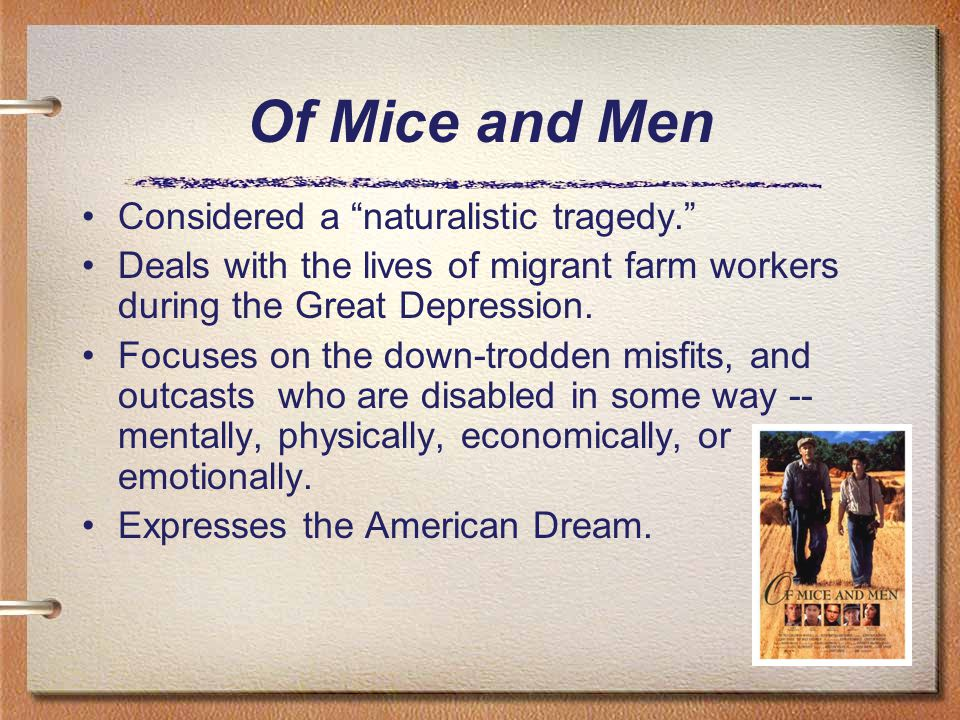 The migrant workers from the great depression period in of mice and men a novel by john steinbeck