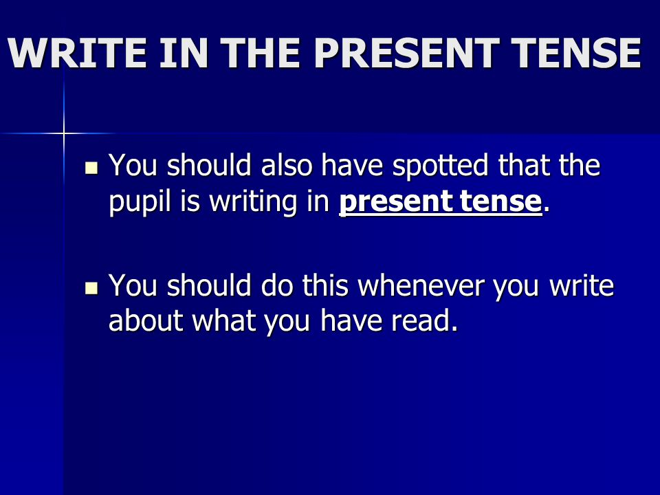 Should all essays be in present tense