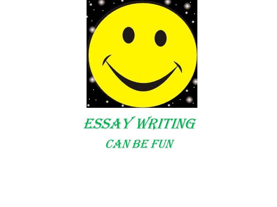 Writing essays for fun