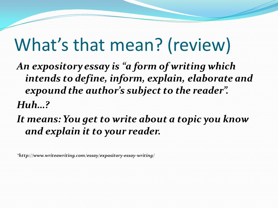 exposition essay definition What is it an expository essay learn this and some useful information on our website or order essay writing.