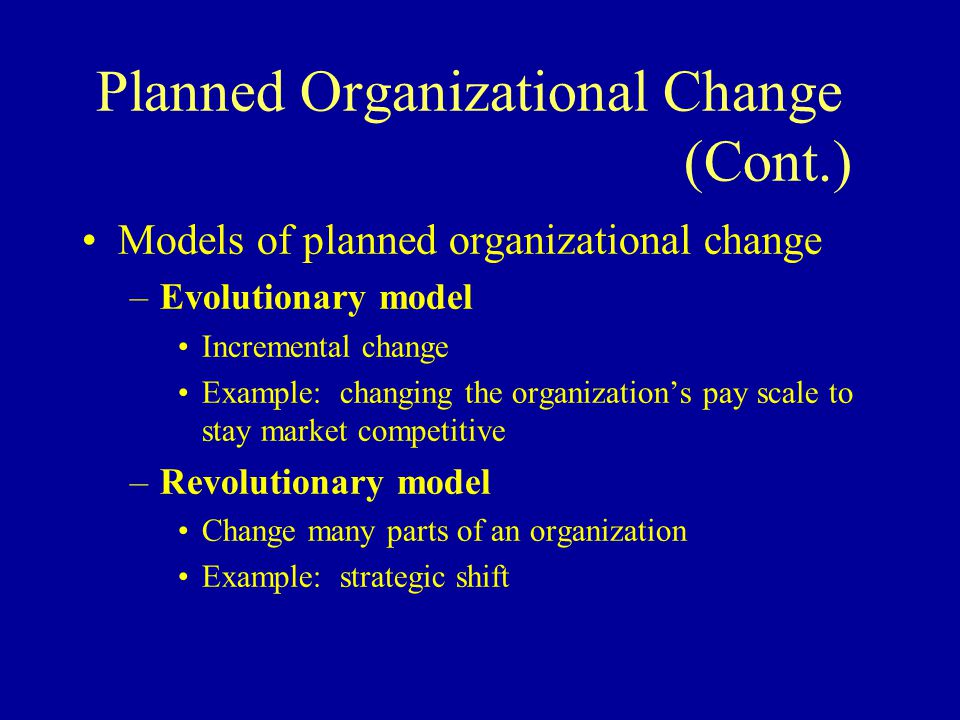 planned organizational change Organizational change is a term businesses use to describe a change in the operation of the  how to differentiate between a planned & unplanned change in an.