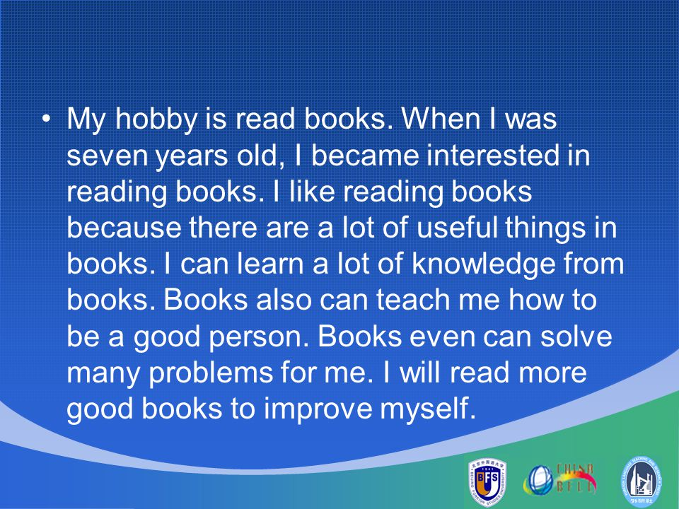 essay my hobby is reading book My hobby essay writing is considered to be in demand essaybasics my  favourite hobby is reading i enjoy reading a book when i am an unlimited  imagination,.
