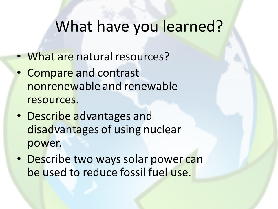 What have you learned What are natural resources