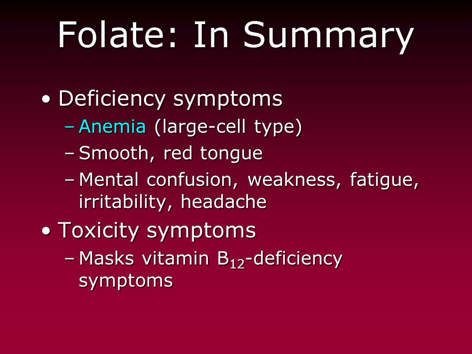 The Water-Soluble Vitamins - ppt video online download B12 Deficiency Symptoms
