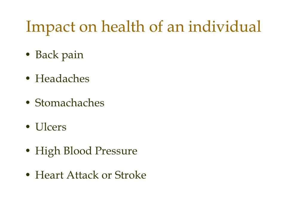 Impact on health of an individual