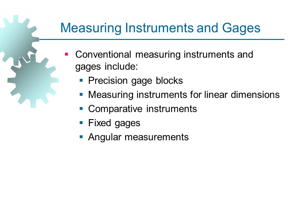 Measuring Instruments and Gages
