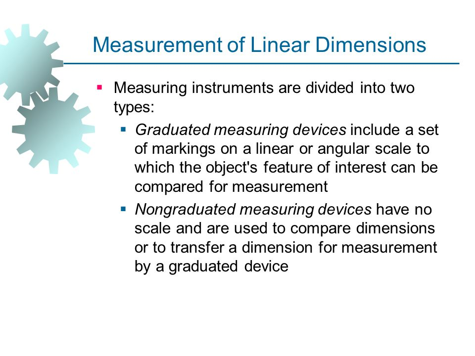 Linear Measuring Devices : Measurement and inspection ppt video online download