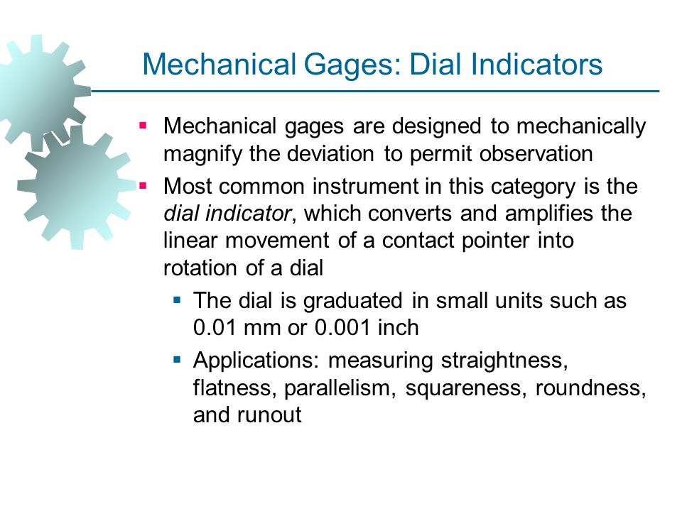 Mechanical Gages: Dial Indicators
