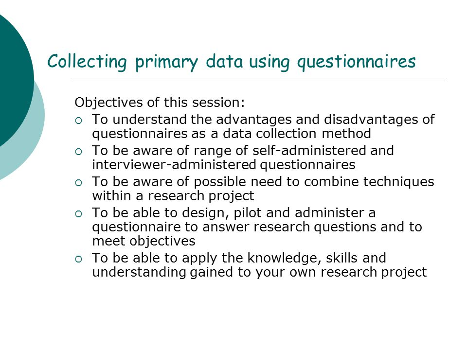 Collecting primary data using questionnaires
