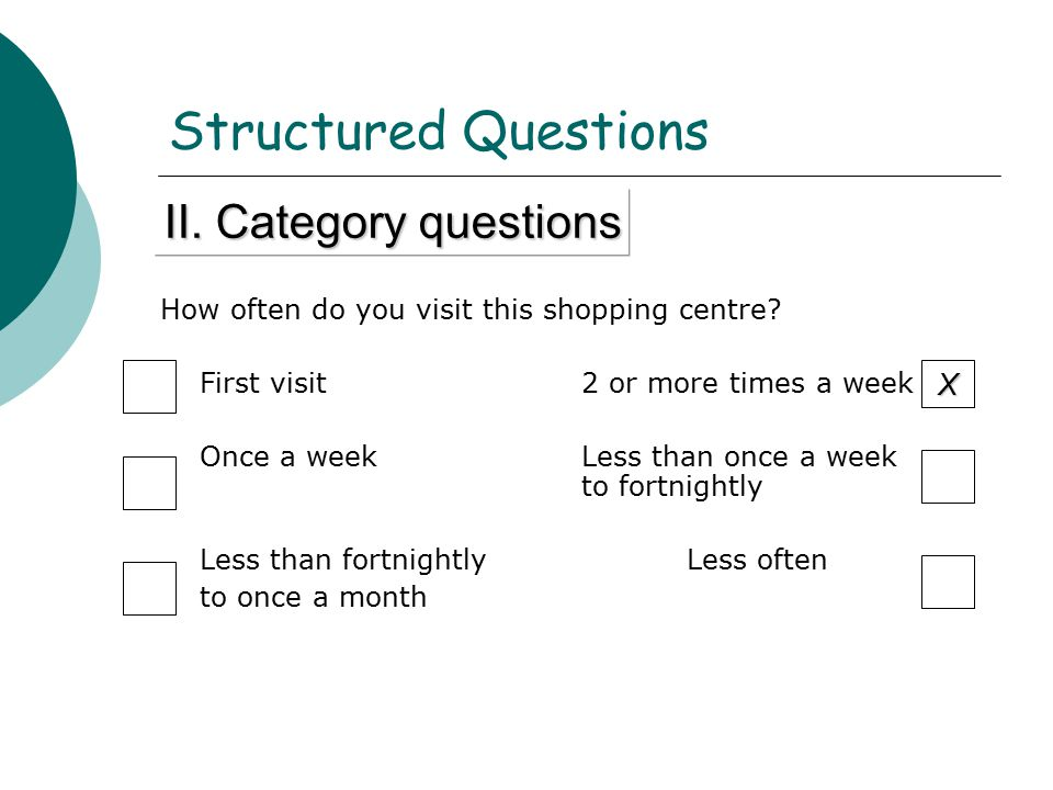 Structured Questions II. Category questions X