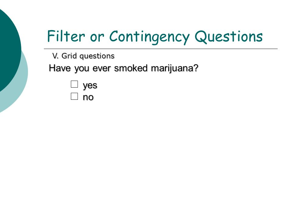 Filter or Contingency Questions
