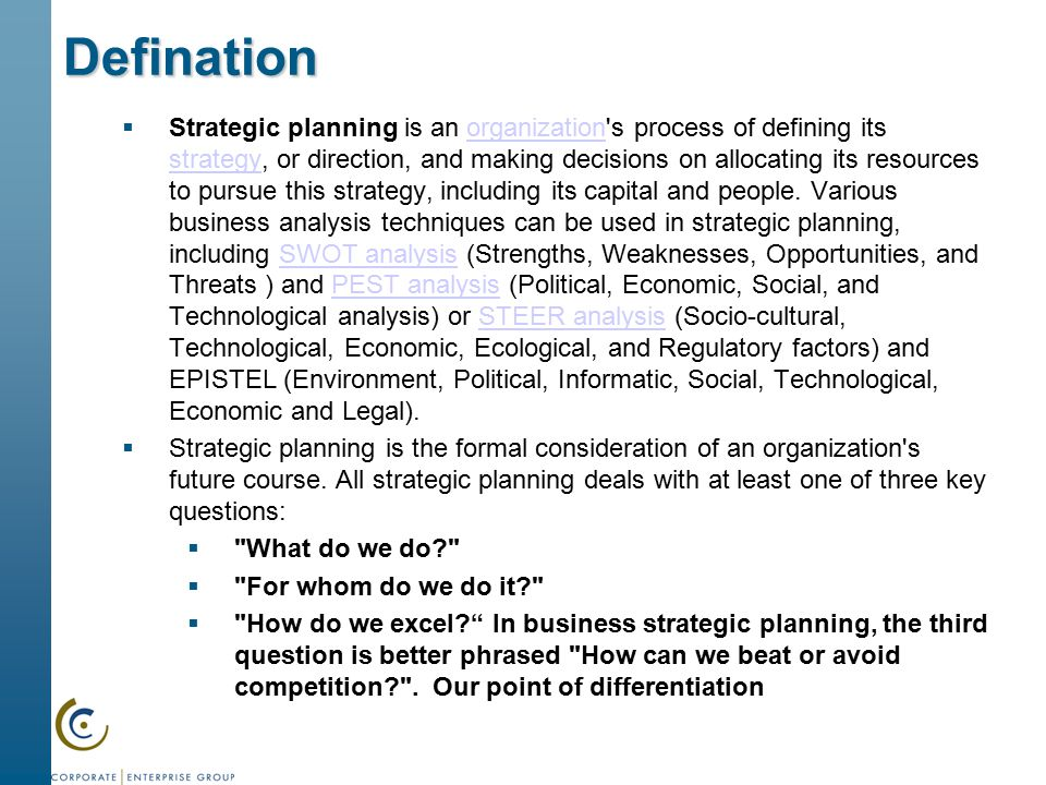 """defination of strategic objectives 68 2/03 step 2 define goals and objectives overview: """"what are goals and objectives"""" goals are general guidelines that explain what you."""