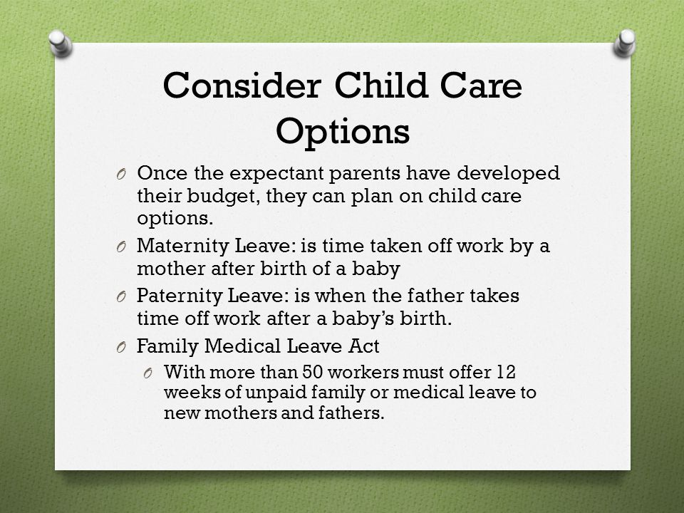 Consider Child Care Options