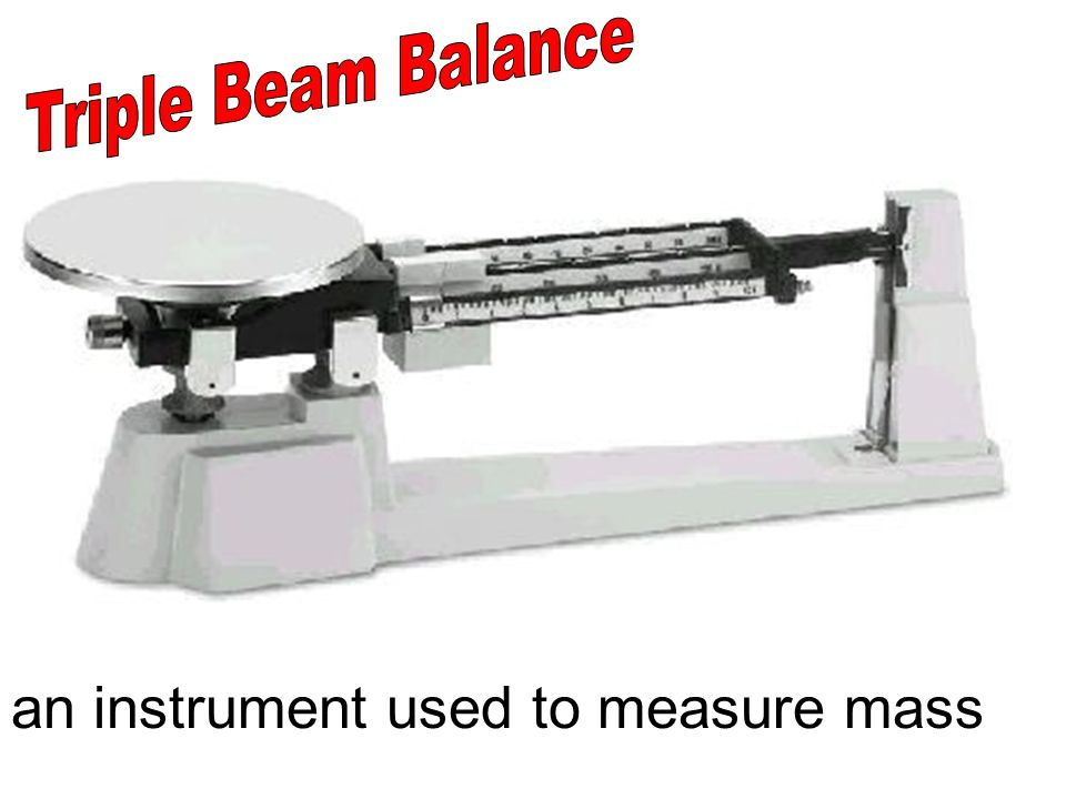an instrument used to measure mass