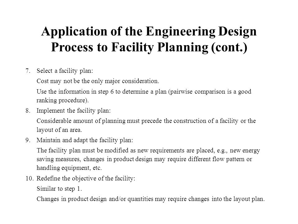 a look at manufacturing process planning and facility layout planning Production processes is investigated and flow analysis conducted  keywords:  facilities planning, facility layout problem, systematic layout planning, material   the company is looking to improve the performance.