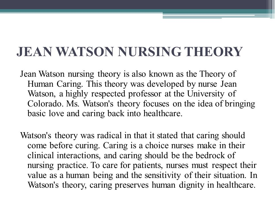 Dr. Watson's Caring Theory