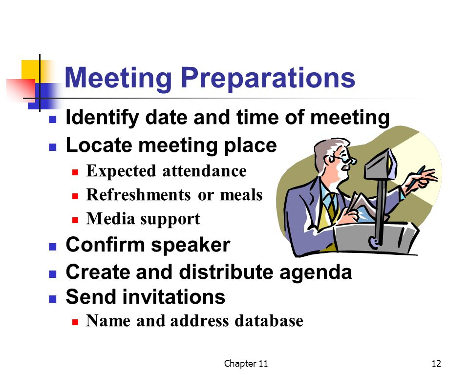 Meeting Preparations Identify date and time of meeting