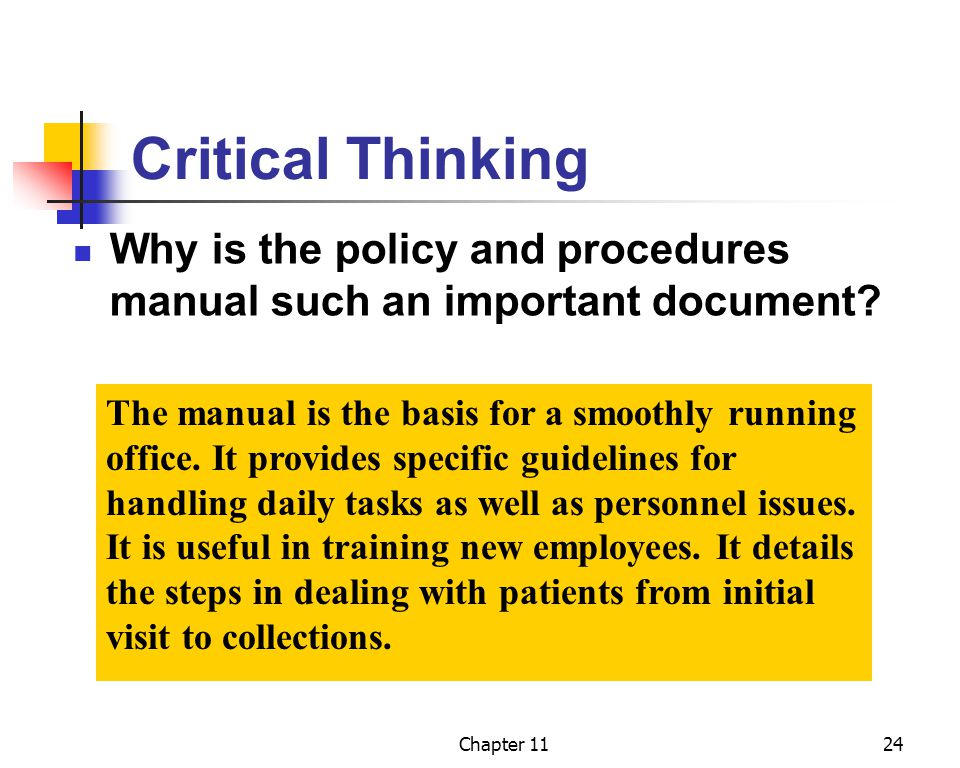 Critical Thinking Why is the policy and procedures manual such an important document