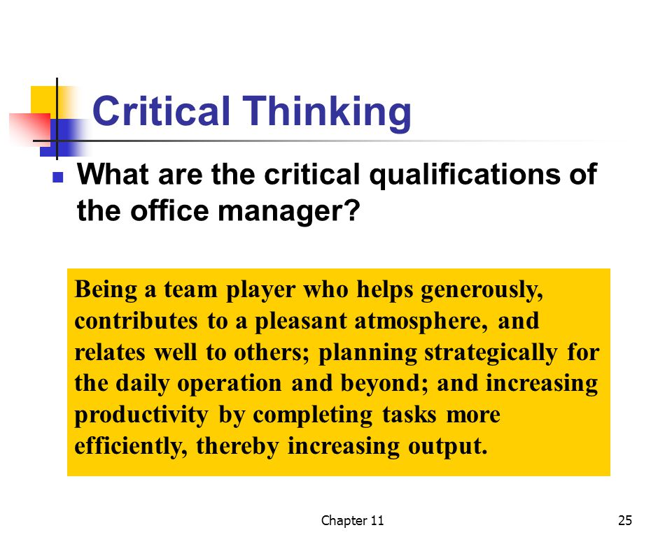 Critical Thinking What are the critical qualifications of the office manager