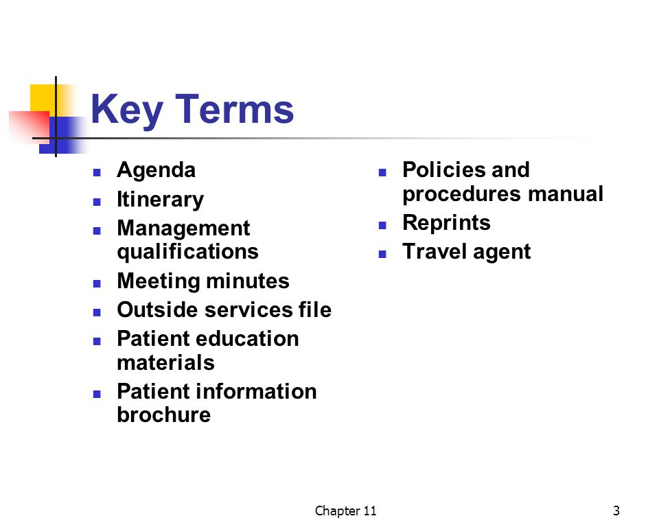 Key Terms Agenda Itinerary Management qualifications Meeting minutes